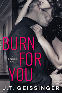 Burn For You is Live